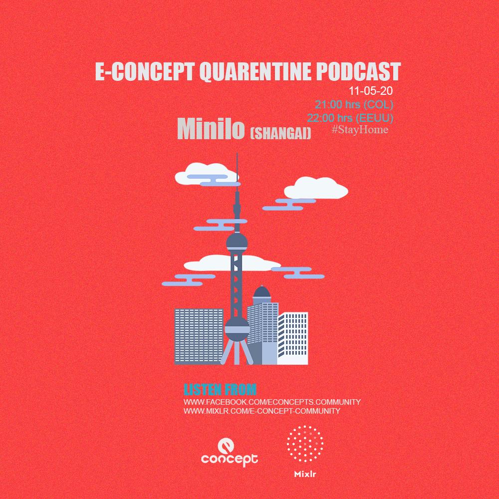 Minilo (Shangai) Quarentine Podcast