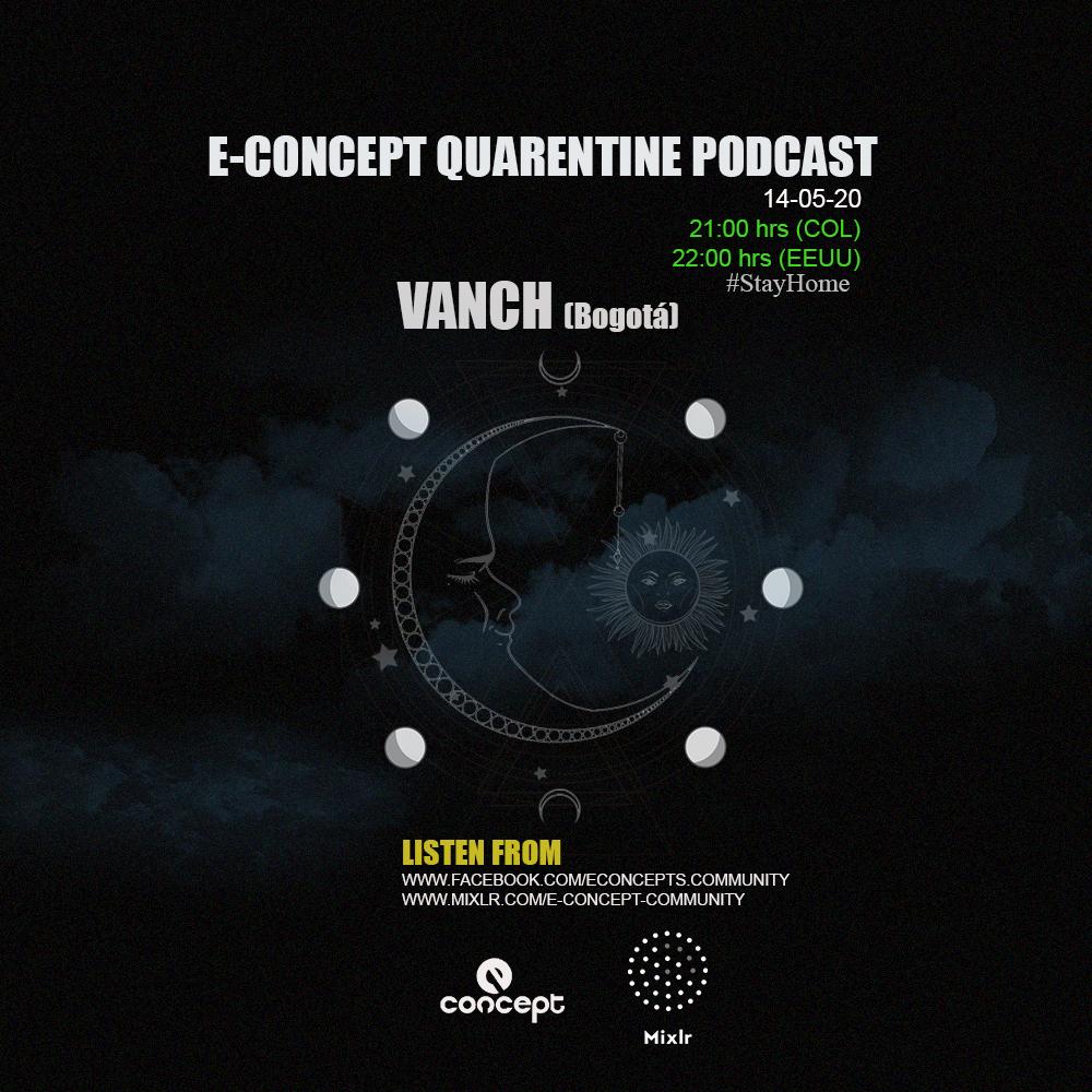 Vanch Quarentine Podcast